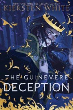 The Guinevere Deception by Kiersten White